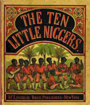 Racism 10 Little Niggers 2